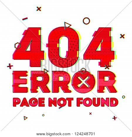 Design a page with error 404 page not found. Error 404 is a glitch and noise style. Design banner in red and vhs effect on a white background. Vector