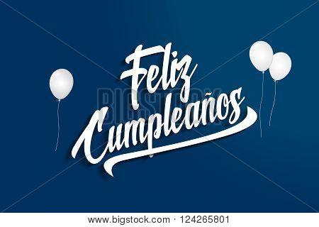 Feliz Cumpleanos - Happy Birthday In Spanish - Balloons - Anniversary Greeting Postcard - Illustrati