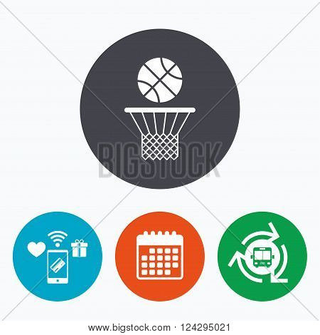 Basketball basket and ball sign icon. Sport symbol. Mobile payments, calendar and wifi icons. Bus shuttle.