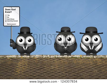 Comical market research does God exist sign with bird vicar and Rabbi perched on a rooftop against a clear blue sky