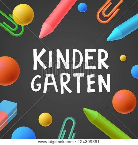 Kindergarten, preschool background, art and craft, play and learn, vector illustration.