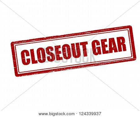 Rubber stamp with text closeout gear inside vector illustration`