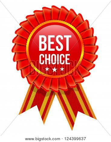 Award rosette with ribbon. Best choice vector illustration