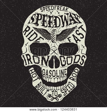 Vintage label with skull .Grunge effect.Typography design for t-shirts