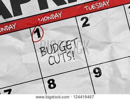 Concept image of a Calendar with the text: Budget Cuts