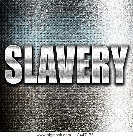 Grunge metal Slavery sign background with some smooth lines