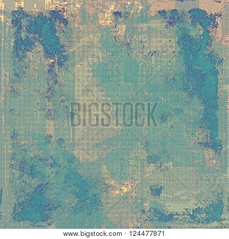 Abstract dirty texture or grungy background. With old style decorative elements and different color patterns: yellow (beige); brown; blue; gray; cyan