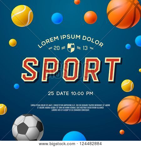 Sport concept background, football, soccer, tennis, basketball, vector illustration.