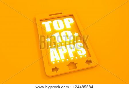 Top ten apps text on phone screen. Abstract touchscreen with lettering. Neon shine text. 3D rendering