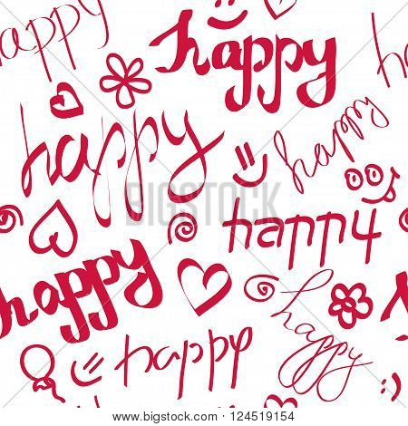 Inscriptions happy. Seamless pattern. Coloful vector illustration