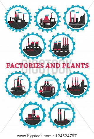 Industrial plants and factories icons with flat silhouettes of buildings, heavy machinery and fuming pipes, framed by blue mechanical gears