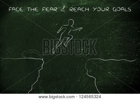 man successfully jumpying over a dangerous cliff with text face the fear & reach your goals