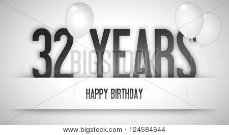 Happy Birthday Card Sign - Balloons - Banner - Anniversary - 32 Years Greetings - Illustration