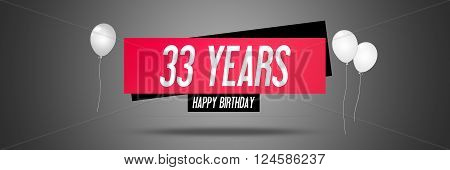Happy Birthday Card Sign - Balloons - Banner - Anniversary - 33 Years Greetings - Illustration