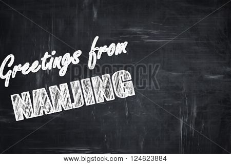 Chalkboard background with white letters: Chalkboard background with white letters: Greetings from nanjing with some smooth lines