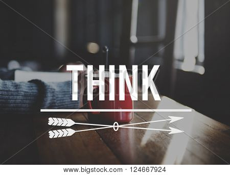 Think Thinking Visionary Determination Concept