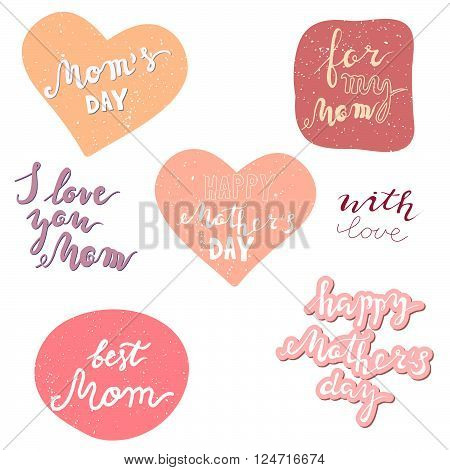 Mother's day vector set. Mom's day, for my mom, i love you mom, happy mothers day, with love.