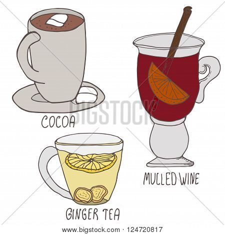 Set of winter hot drinks. Hand drawn vector illustration. Cocoa, mulled wine and ginger tea on white background