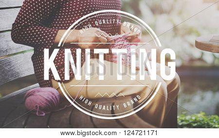 Knitting Handicraft Talent Hobby Creativity Concept