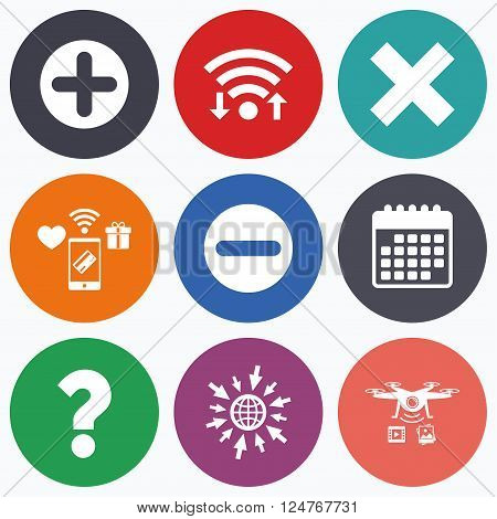 Wifi, mobile payments and drones icons. Plus and minus icons. Delete and question FAQ mark signs. Enlarge zoom symbol. Calendar symbol.