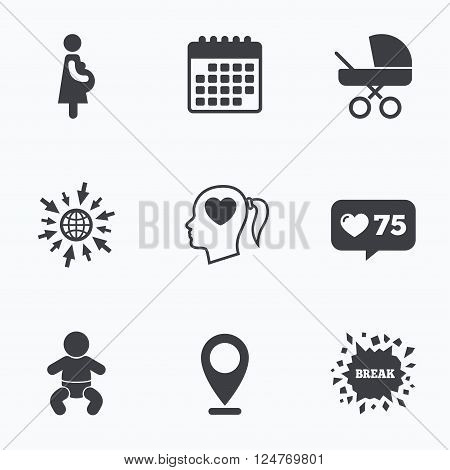 Calendar, like counter and go to web icons. Maternity icons. Baby infant, pregnancy and buggy signs. Baby carriage pram stroller symbols. Head with heart. Location pointer.