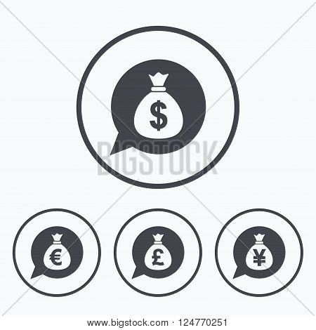 Money bag icons. Dollar, Euro, Pound and Yen speech bubbles symbols. USD, EUR, GBP and JPY currency signs. Icons in circles.