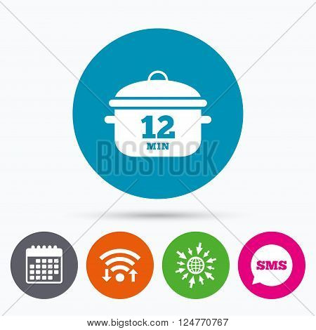 Wifi, Sms and calendar icons. Boil 12 minutes. Cooking pan sign icon. Stew food symbol. Go to web globe.