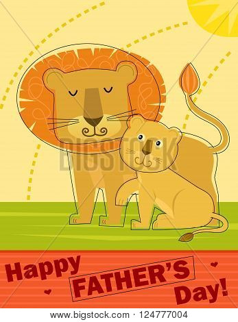 Stylized Happy Father's Day greeting card with father lion and his cub. Eps10