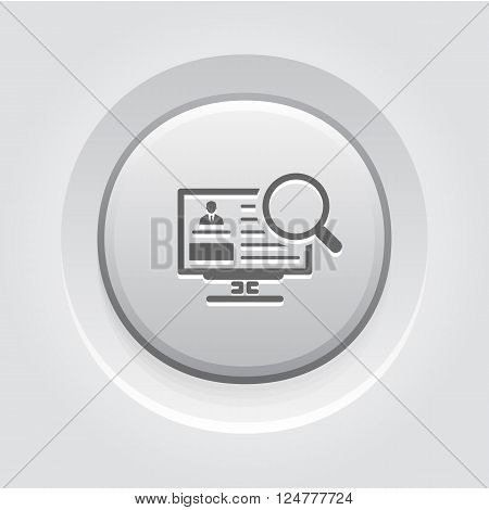 Looking for an Employee or Talent Icon. Grey Button Design. Business Concept