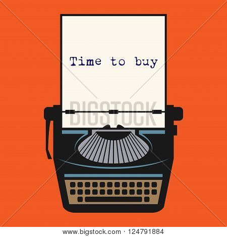 Typewriter with text Time to buy, vector illustration