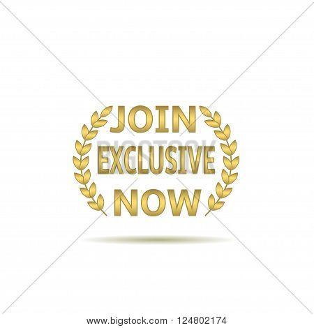 Join exclusive now. Golden laurel wreath, Vector illustration