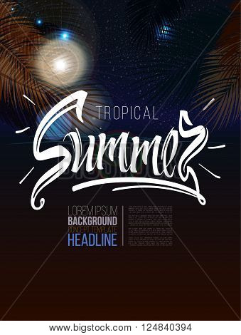 Tropical summer signs, calligraphic, lettering, font on night  background. Sea,ocean beach with moonlight and light. Banner,nightclub show program poster leaflet. Welcome to summer time.