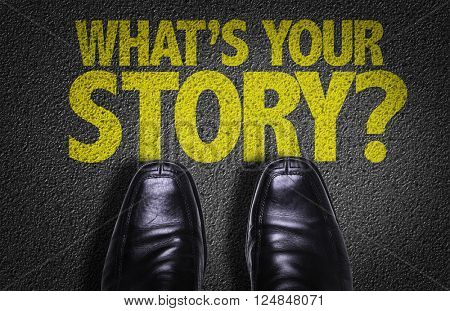 Top View of Business Shoes on the floor with the text: Whats Your Story?