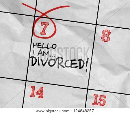 Concept image of a Calendar with the text: Hello I Am Divorced!