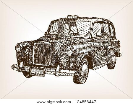 Retro London taxi cab vehicle sketch style vector illustration. Old engraving imitation. Vintage taxi hand drawn sketch imitation
