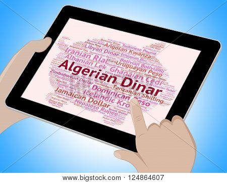 Algerian Dinar Represents Worldwide Trading And Broker
