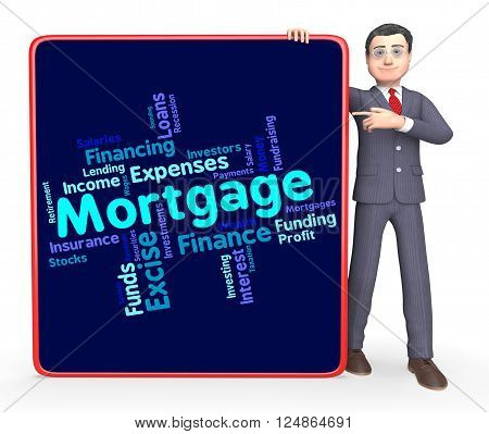 Mortgage Word Shows Home Loan And Debt