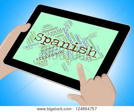 Spanish Language Indicates Vocabulary Lingo And Wordcloud
