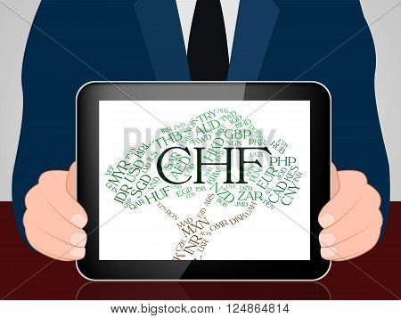 Chf Currency Indicates Swiss Franc And Coin