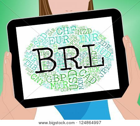 Brl Currency Represents Brazilian Reals And Currencies