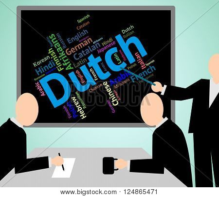 Dutch Language Shows The Netherlands And International