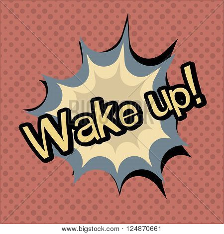 Wake up vector poster. Vector colorful illustration