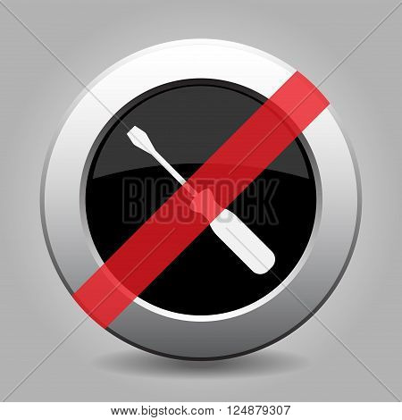 gray chrome button with no screwdriver - banned icon