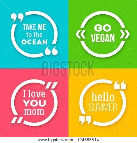 Quote frame templates with text. Motivation quote forms on grunge background. I love you Mom poster. Happy Mothers Day greeting card. Go vegan. Hello summer typography background. Vector illustration