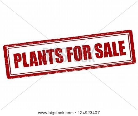 Rubber stamp with text plants for sale inside vector illustration