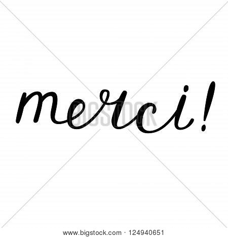 Merci, thank you in French. Playful brush hand lettering. Brush calligraphy. Handwritten word in French.