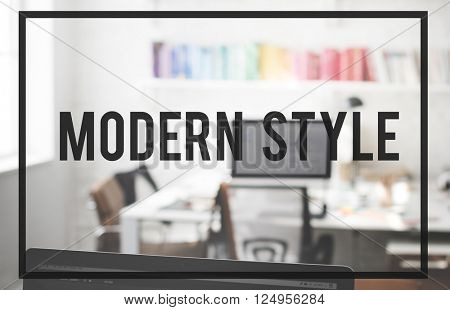 Modern Style Lifestyle Smart Contemporary Concept