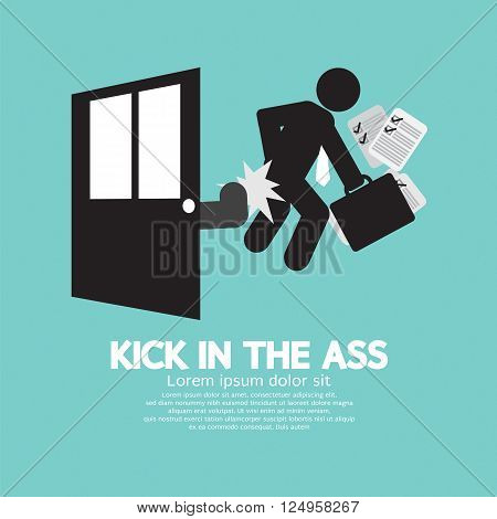 Kick In The Ass Symbol Vector Illustration. EPS 10