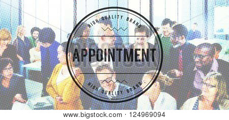 Appointment Date Schedule Time Management Concept