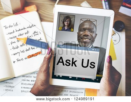 Ask Us Inquiry Contact Questions Concept